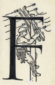 Illuminated initial letter F with electrician working on utility pole under power lines. Ink drawing on tissue paper by Father Edward Catich, St. Ambrose University. [Illuminated Initial Letters 056]