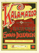 Sheet music for Kalamazoo, an original rag-time cake-walk by Edward Desenberg. 780 M62 No 19900001