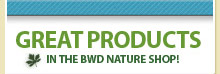 Great Products at the Bird Watcher's Digest Nature Shop!