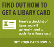 Find out how to get a library card
